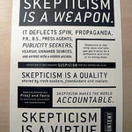 Skepticism is a quality shared by truth seekers, free thinkers and realists.